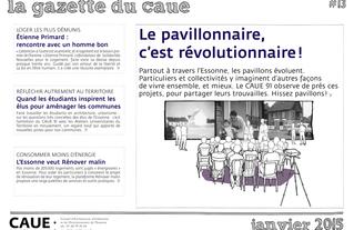 #13 la gazette du CAUE de l'Essonne - Sommaire - 2015