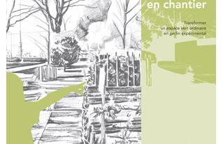 COLLECTION DEMARCHE - Un jardin en chantier - 2013
